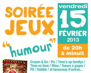 Vendredi 15 février 2013, de 20h à minuit, Soirée Jeux Humour à la Ludothèque de Parthenay